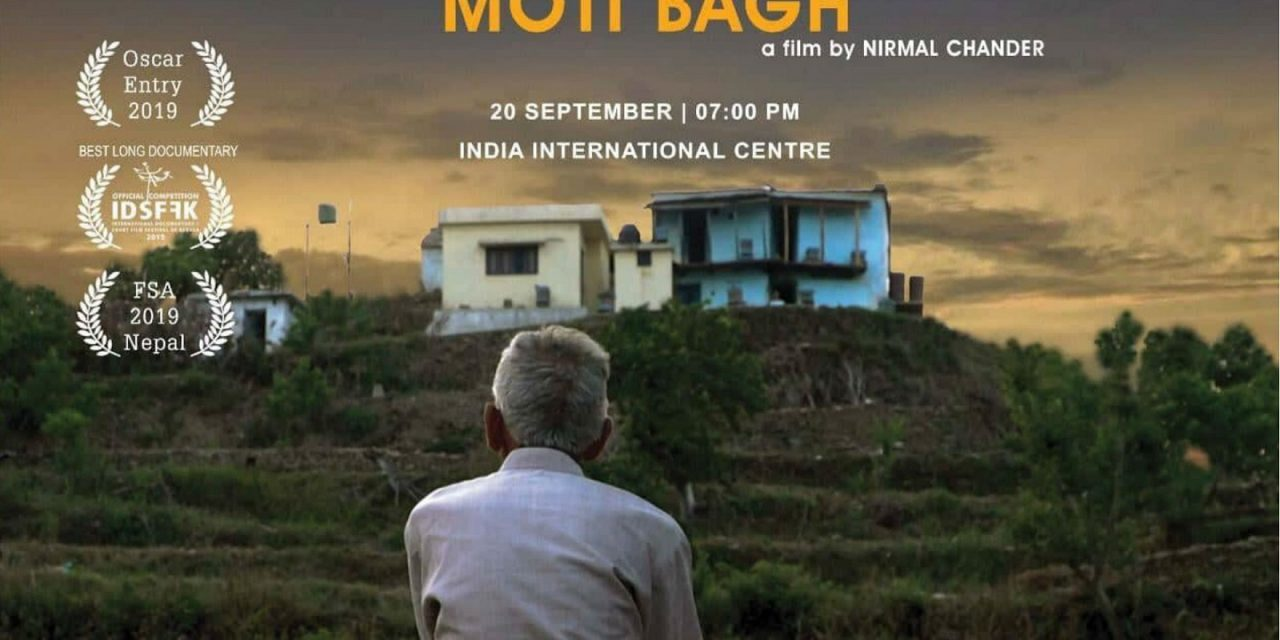 'Motibagh', Nominated for Oscars 2019. An Indian Documentary On Life Of A Himalayan Farmer.