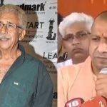 """Statements Like Abba Jaan Beneath Contempt"": Naseeruddin Shah Lashes Out on CM Yogi Adityanath"