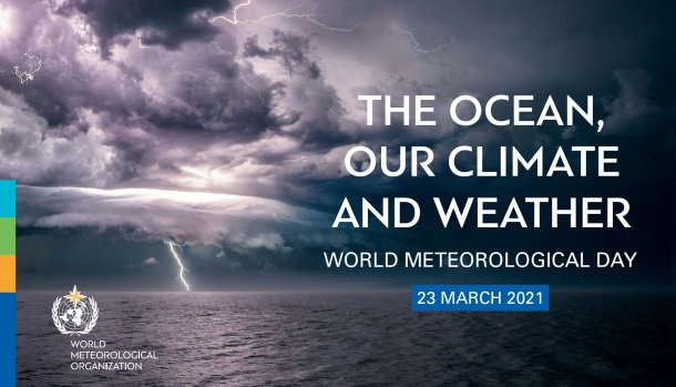 World Meteorological Day 2021: Connect Ocean, Climate and Weather