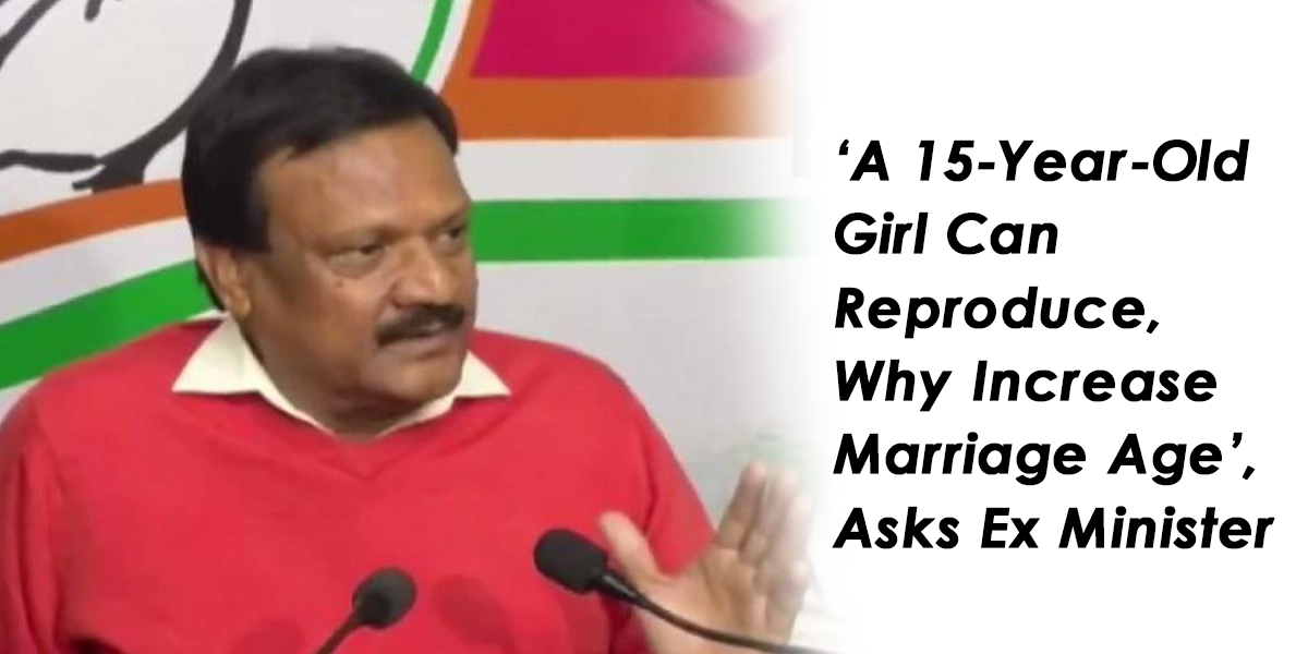 Congress MLA Sajjan Singh Verma: Why increase Marriage Age When Girls can reproduce at 15: Watch